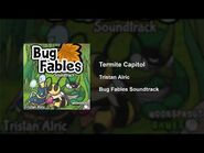 Bug Fables OST - 64 - Termite Capitol