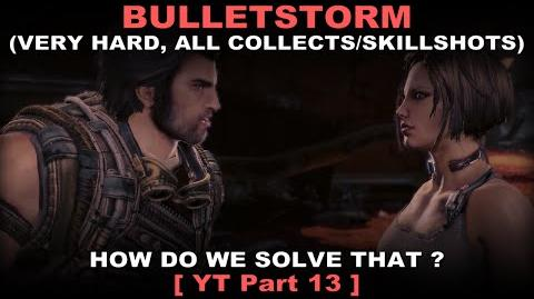 Bulletstorm Walkthrough part 13 Very hard + ALL Collectables Skillshots ( No commentary ✔ )