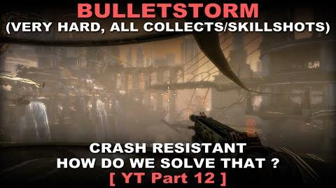 Bulletstorm Walkthrough part 12 Very hard + ALL Collectables Skillshots ( No commentary ✔ )