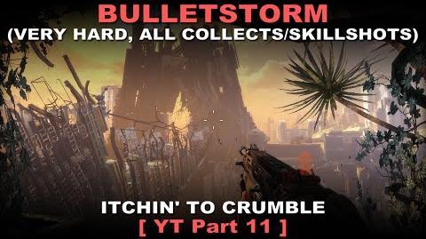 Bulletstorm Walkthrough part 11 Very hard + ALL Collectables Skillshots ( No commentary ✔ )