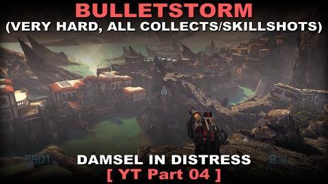 Bulletstorm Walkthrough part 4 Very hard + ALL Collectables Skillshots ( No commentary ✔ )