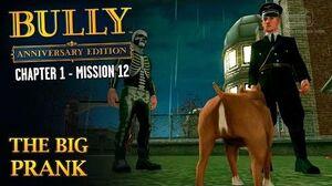 Bully Anniversary Edition - Mission 12 - The Big Prank