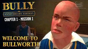 Bully Anniversary Edition - Intro & Mission 1 - Welcome to Bullworth