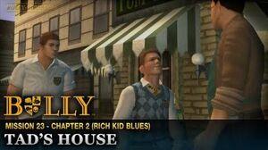Tad's House - Mission 23 - Bully Scholarship Edition