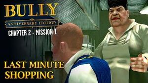 Bully Anniversary Edition - Mission 15 - Last Minute Shopping