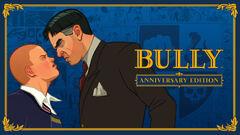 Bully Anniversary Edition.jpg