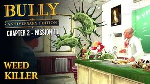 Bully Anniversary Edition - Mission 25 - Weed Killer