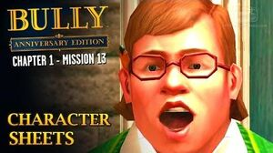 Bully Anniversary Edition - Mission 13 - Character Sheets