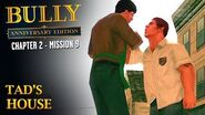 Bully Anniversary Edition - Mission 23 - Tad's House