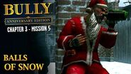 Bully Anniversary Edition - Mission 31 - Balls of Snow
