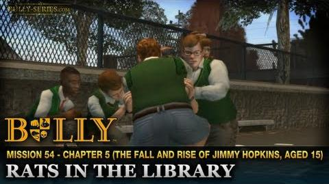 Rats in the Library - Mission 54 - Bully Scholarship Edition