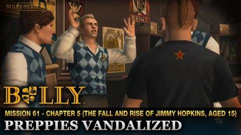 Preppies Vandalized - Mission 61 - Bully Scholarship Edition