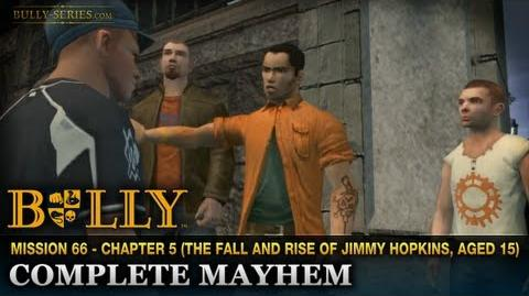Complete Mayhem - Mission 66 - Bully Scholarship Edition