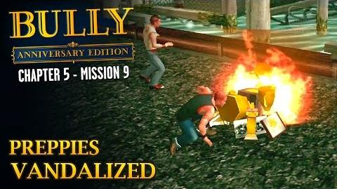 Bully Anniversary Edition - Mission 61 - Preppies Vandalized