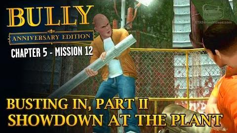 Bully Anniversary Edition - Mission 64 - Busting In, Part II Showdown at the Plant