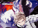Bungo Stray Dogs: 55 Minutes