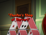 Chester's Shop of Horrors