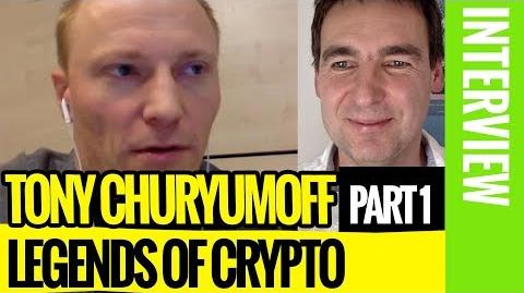 👨👦 Exclusive Interview with the Byteball Founder Tony Churyumoff (Part 1) 🔒 Legends of Crypto-0