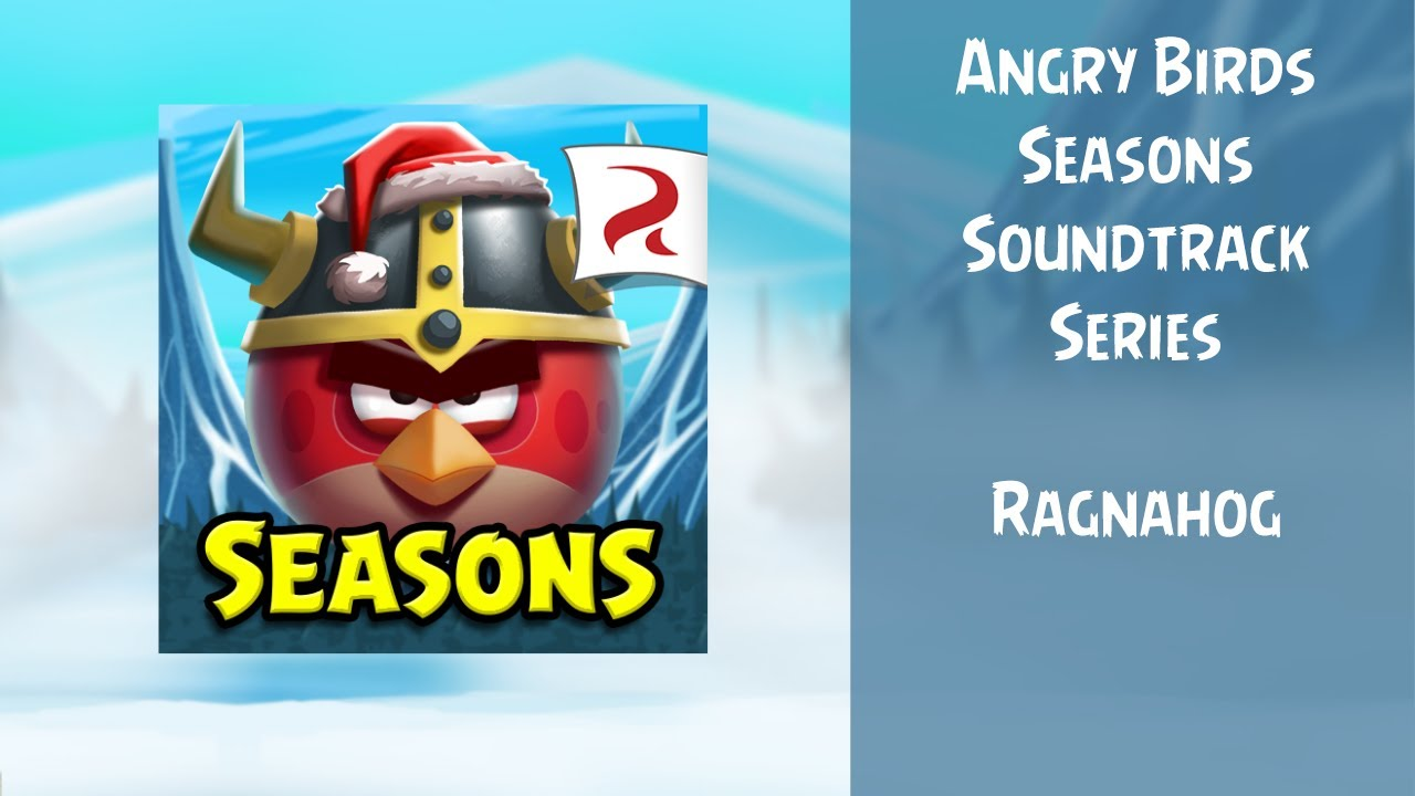 Angry Birds Seasons Soundtrack | S16 | Ragnahog | ABFT