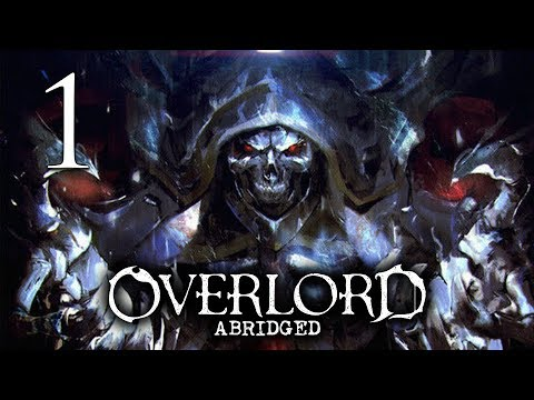 Overlord Abridged - Episode 1 (Numbskulls)