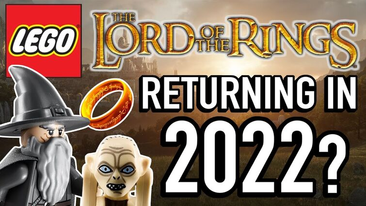 LEGO Lord of The Rings Returning in 2022? Could It Happen?