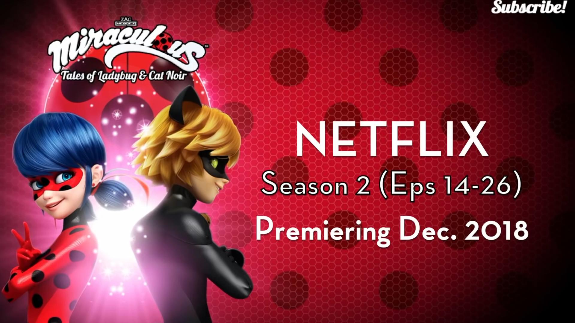 miraculous ladybug season 2 episode 18 release date netflix