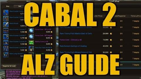 ◥Cabal 2◤ Alz Guide How to make MILLIONS of money FAST!!!
