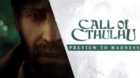 Call of Cthulhu - Preview to Madness Trailer
