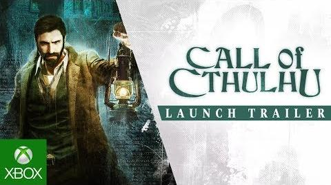 Call of Cthulhu – Launch Trailer