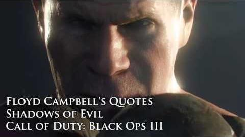 """Floyd Campbell's quotes sound files (Black Ops III Zombies """"Shadows of Evil"""")"""