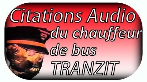 """Black Ops 2 Zombie """"Secret Tranzit"""" (Toutes les citations audio du chauffeur de Bus)"""