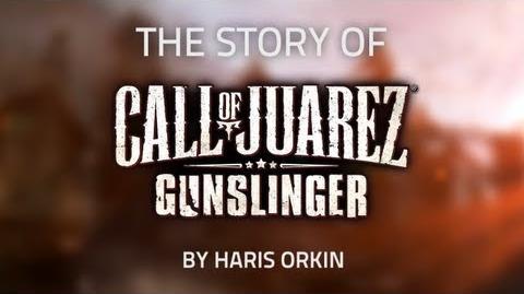 """The_Story_of_Call_of_Juarez_Gunslinger""_by_Haris_Orkin_-_Developer_Diary"