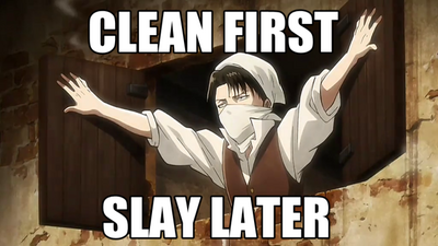 Clean-first-slay-later.png