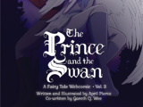 The Prince and the Swan Volume 3