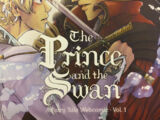The Prince and the Swan Volume 1