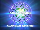 Who Wants to be a Millionaire?: Canadian Edition
