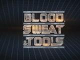 Blood, Sweat & Tools