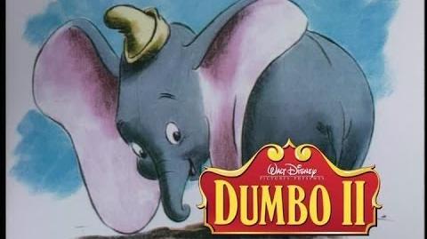 Dumbo II - 2001 Behind-the-Scenes Trailer