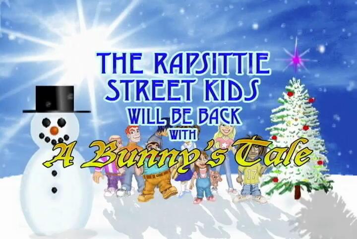 Rapsittie Street Kids: A Bunny's Tale