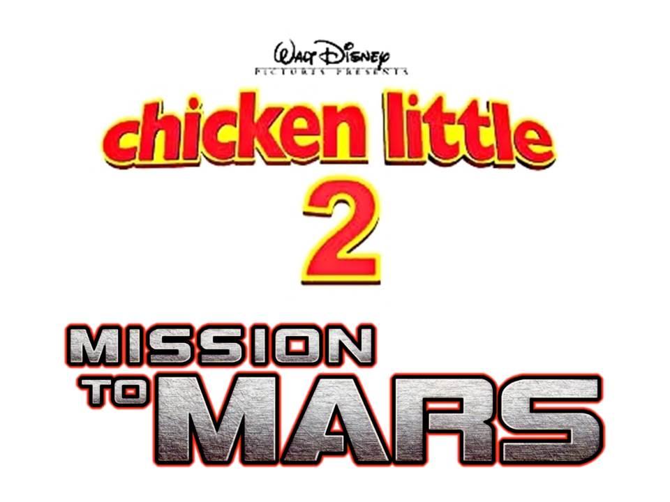 Chicken Little 2: Mission To Mars