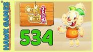 Candy Crush Jelly Saga Level 534 (Jelly mode) - 3 Stars Walkthrough, No Boosters