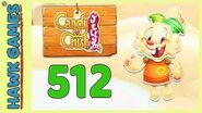 Candy Crush Jelly Saga Level 512 (Jelly mode) - 3 Stars Walkthrough, No Boosters-0