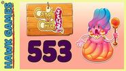 Candy Crush Jelly Saga Level 553 (Jelly Boss mode) - 3 Stars Walkthrough, No Boosters
