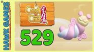 Candy Crush Jelly Saga Level 529 (Puffler mode) - 3 Stars Walkthrough, No Boosters