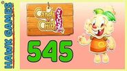 Candy Crush Jelly Saga Level 545 (Jelly mode) - 3 Stars Walkthrough, No Boosters