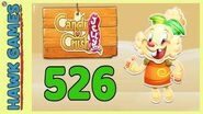 Candy Crush Jelly Saga Level 526 (Jelly mode) - 3 Stars Walkthrough, No Boosters