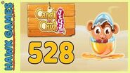 Candy Crush Jelly Saga Level 528 Hard (Monkling mode) - 3 Stars Walkthrough, No Boosters