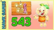 Candy Crush Jelly Saga Level 543 (Jelly mode) - 3 Stars Walkthrough, No Boosters