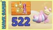 Candy Crush Jelly Saga Level 522 Super hard (Puffler mode) - 3 Stars Walkthrough, No Boosters
