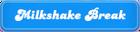 Milkshake-Break.png